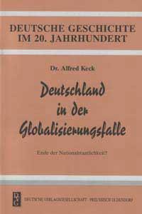Deutschland in der Globalisierungsfalle. Ende der Nationalstaatlichkeit?