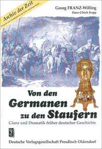 Von den Germanen zu den Staufern