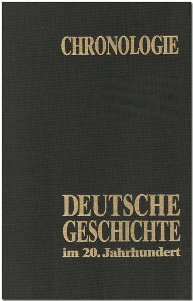 """Chronologie """"Deutsche Geschichte im 20. Jahrhundert"""""""