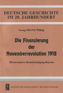 Die Finanzierung der Novemberrevolution 1918