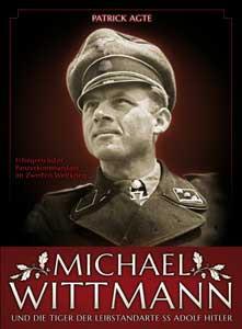 Michael Wittmann - erfolgreichster Panzerkommandant im 2. Weltkrieg