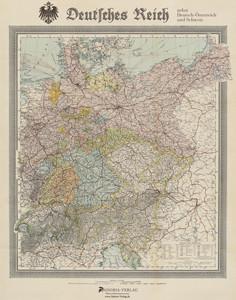 Deutsches Reich nebst Deutsch-Österreich und Schweiz