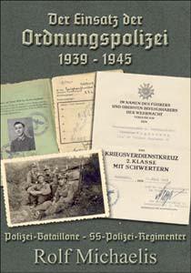 Der Einsatz der Ordnungspolizei 1939-1945